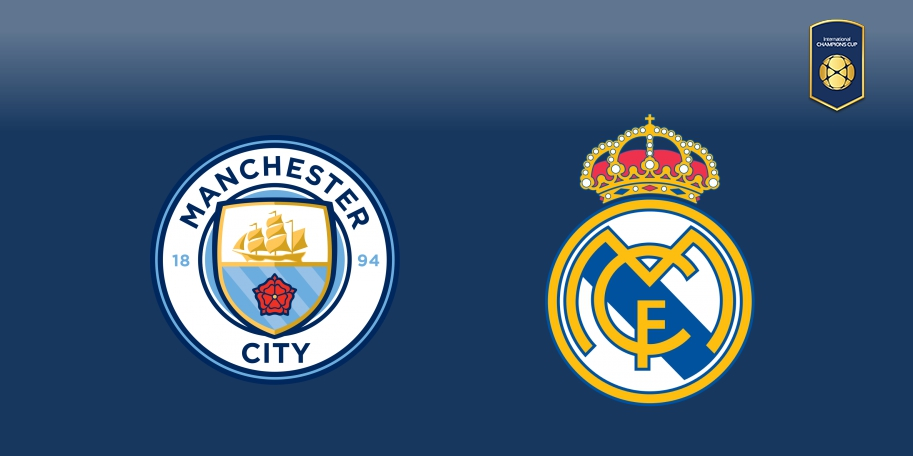 Manchester City vs Real Madrid en DIRECTO - International Champions Cup 2017 en DIRECTO