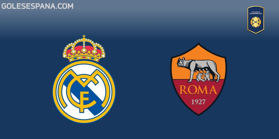 Real Madrid vs Roma en VIVO Online - International Champions Cup 2018 en directo