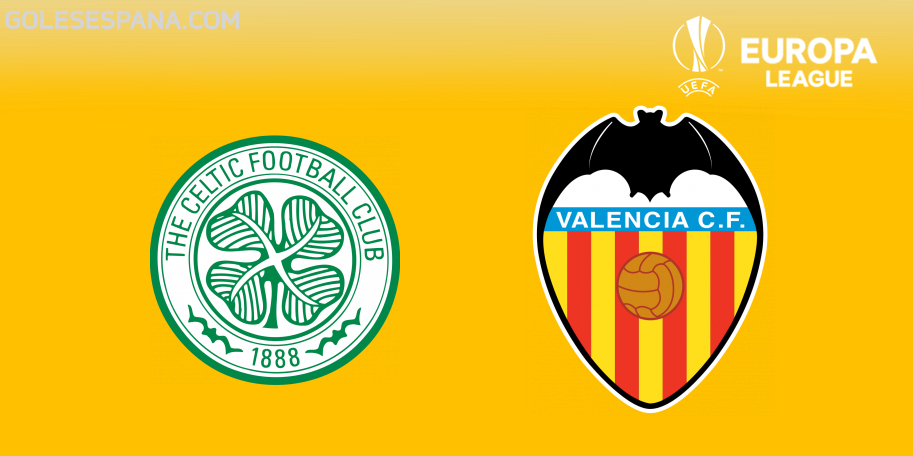 Celtic vs Valencia en VIVO Online - Europa League 2018-2019 en directo