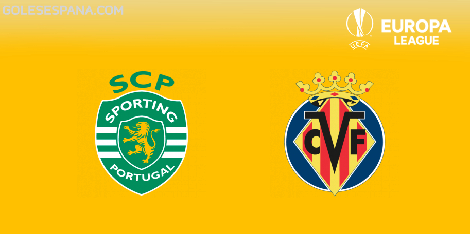 Sporting Lisboa vs Villarreal en VIVO Online - Europa League 2018-2019 en directo