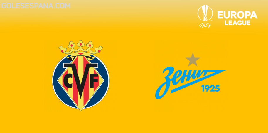 Villarreal vs Zenit en VIVO Online - Europa League 2018-2019 en directo Octavos de Final