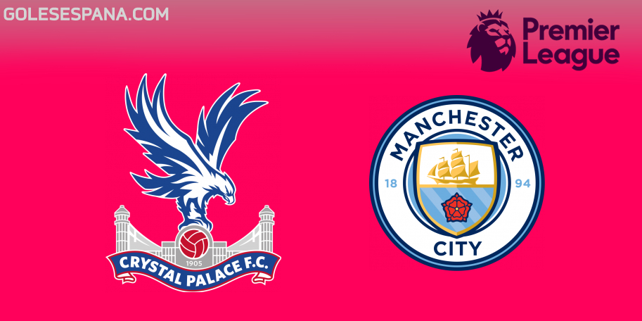 Crystal Palace vs Manchester City en VIVO Online - Premier League 2018-2019 en directo Jornada 34
