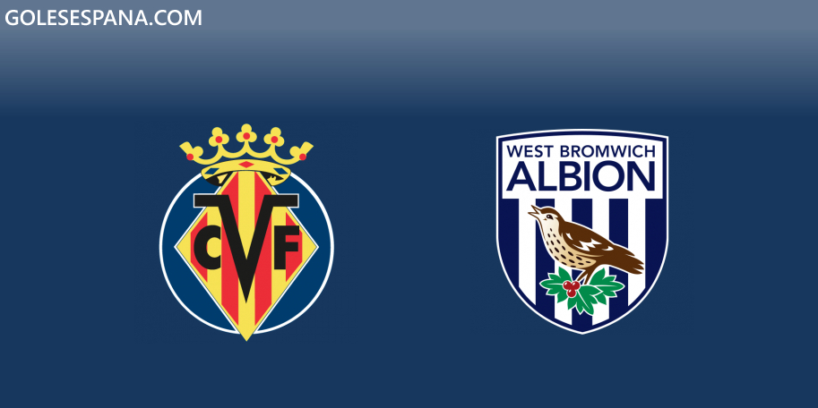 Villarreal vs West Brom en VIVO Online - Amistoso 2019 en directo