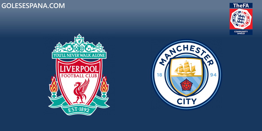 Liverpool vs Manchester City en VIVO Online - FA Community Shield 2019 en directo