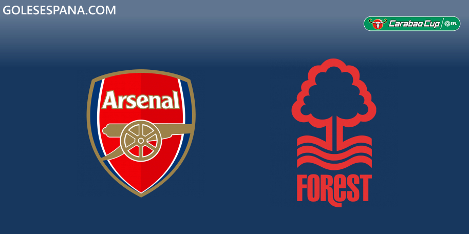 Arsenal vs Nottingham Forest en VIVO Online - Carabao Cup 2019-2020 en directo