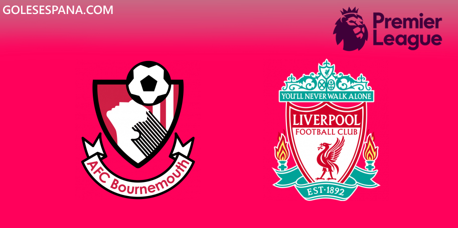 Bournemouth vs Liverpool en VIVO Online - Premier League 2019-2020 en directo Jornada 16