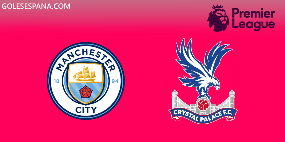 Manchester City vs Crystal Palace en VIVO Online - Premier League 2019-2020 en directo Jornada 23
