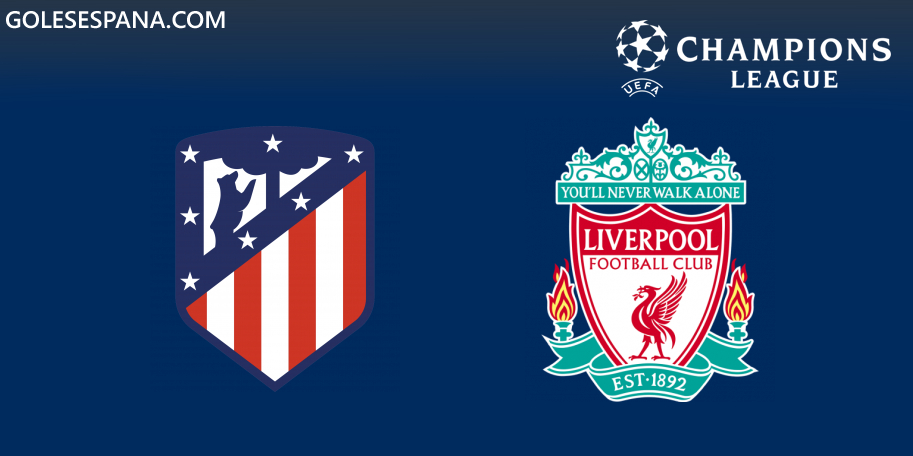 Atlético de Madrid vs Liverpool en VIVO Online - Champions League 2019-2020 en directo Octavos de Final